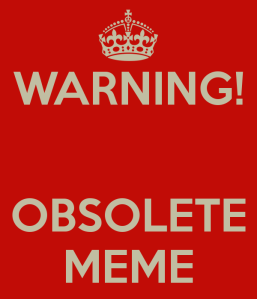 warning-obsolete-meme
